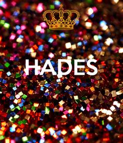 Poster:  HADES