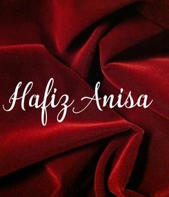 Poster: Hafiz Anisa