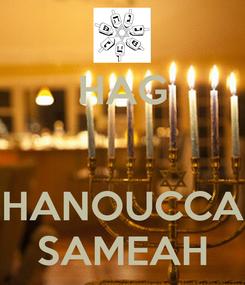 Poster: HAG   HANOUCCA SAMEAH