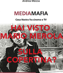 Poster: HAI VISTO  MARIO MEROLA  SULLA  COPERTINA?