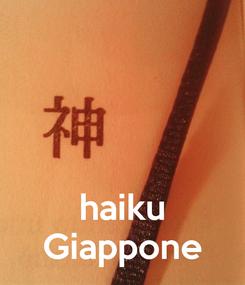Poster:    haiku Giappone