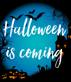 Poster: Halloween is coming
