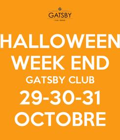 Poster: HALLOWEEN WEEK END GATSBY CLUB 29-30-31 OCTOBRE