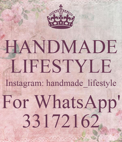 Poster: HANDMADE LIFESTYLE Instagram: handmade_lifestyle For WhatsApp' 33172162
