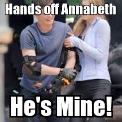 Poster: Hands off Annabeth He's Mine!