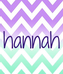 Poster: hannah