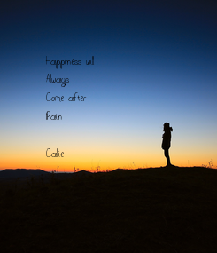 Poster: Happiness will