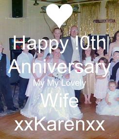 Poster: Happy !0th Anniversary My My Lovely Wife xxKarenxx