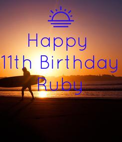 Poster: Happy   11th Birthday  Ruby