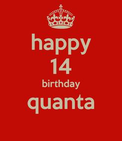 Poster: happy 14 birthday quanta