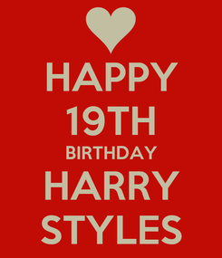 Poster: HAPPY 19TH BIRTHDAY HARRY STYLES