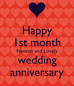 Poster: Happy 1st month Naveen and Lovely wedding anniversary