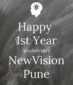 Poster: Happy  1st Year Anniversary NewVision Pune