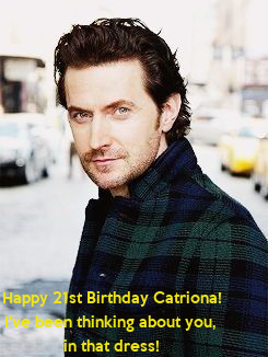 Poster: Happy 21st Birthday Catriona! I've been thinking about you,  in that dress!