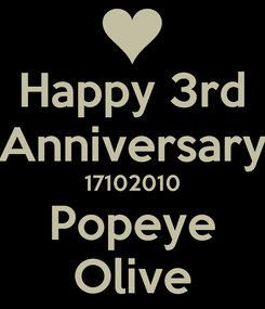 Poster: Happy 3rd Anniversary 17102010 Popeye Olive