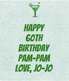 Poster: Happy 60th Birthday Pam-Pam Love, Jo-Jo