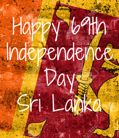 Poster: Happy 69th Independence Day Sri Lanka