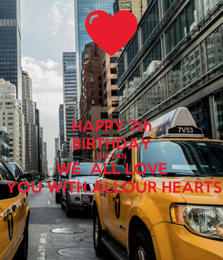 Poster: HAPPY 7th BIRTHDAY DECLAN WE  ALL LOVE  YOU WITH ALLOUR HEARTS