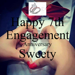 Poster: Happy 7th Engagement Anniversary Sweety