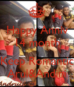Poster: Happy Anniv 14 month  Keep Romantic Arul&Andini