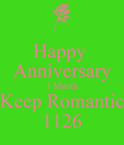 Poster: Happy  Anniversary 1 Month Keep Romantic 1126