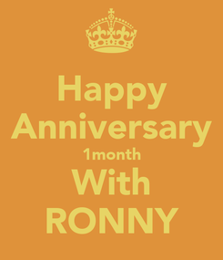 Poster: Happy Anniversary 1month With RONNY