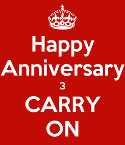 Poster: Happy Anniversary 3 CARRY ON