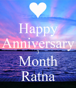 Poster: Happy Anniversary 3 Month Ratna
