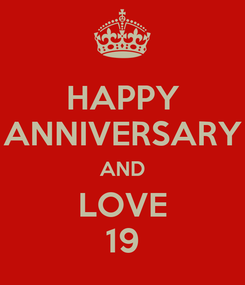Poster: HAPPY ANNIVERSARY AND LOVE 19