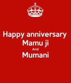 Poster: Happy anniversary  Mamu ji And Mumani