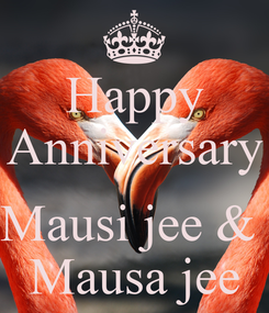 Poster: Happy Anniversary  Mausi jee &  Mausa jee