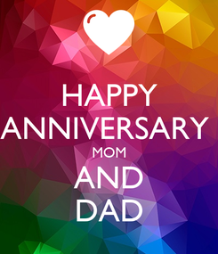 Poster: HAPPY ANNIVERSARY  MOM AND DAD