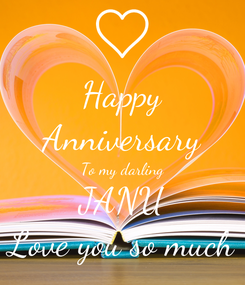 Poster: Happy Anniversary To my darling JANU Love you so much