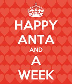 Poster: HAPPY ANTA AND A WEEK