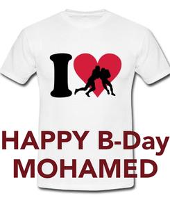 Poster:    HAPPY B-Day MOHAMED