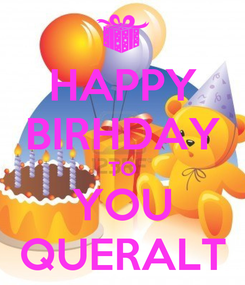 Poster: HAPPY BIRHDAY TO YOU QUERALT