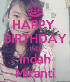 Poster: HAPPY  BIRTHDAY 15th Indah Miranti