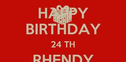 Poster: HAPPY BIRTHDAY 24 TH RHENDY ARY PERDANA