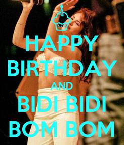 Poster: HAPPY BIRTHDAY AND BIDI BIDI BOM BOM