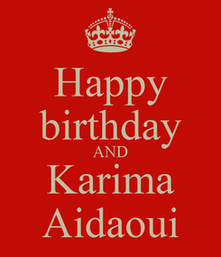 Poster: Happy birthday AND Karima Aidaoui