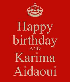 Poster: Happy birthday AND Karima Aidaoui