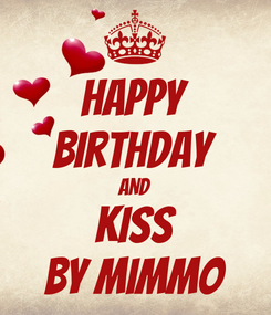 Poster: Happy Birthday AND Kiss By Mimmo