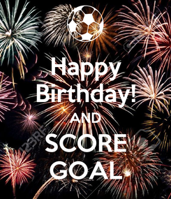 Poster: Happy Birthday! AND SCORE GOAL