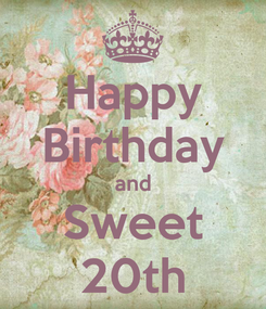 Poster: Happy Birthday and Sweet 20th