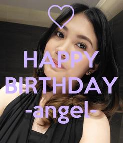 Poster:  HAPPY BIRTHDAY -angel-