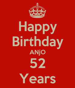 Poster: Happy Birthday ANjO 52 Years