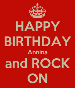Poster: HAPPY BIRTHDAY Annina and ROCK ON