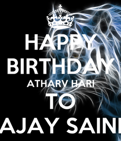 Poster: HAPPY BIRTHDAY ATHARV HARI TO AJAY SAINI