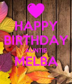 Poster: HAPPY BIRTHDAY AUNTIE MELBA