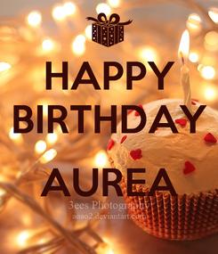 Poster: HAPPY BIRTHDAY  AUREA